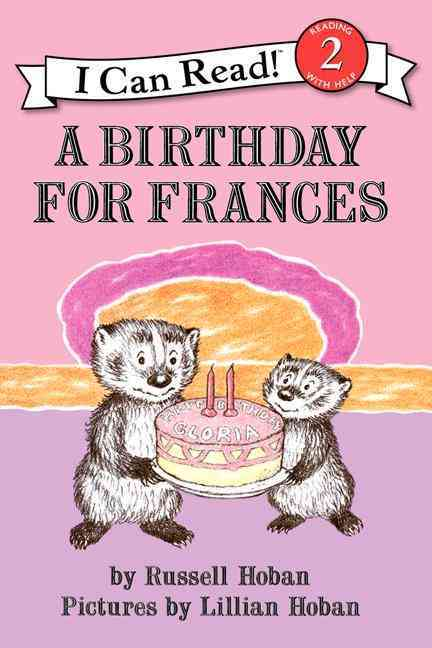 A Birthday for Frances By Hoban, Russell/ Hoban, Lillian (ILT)