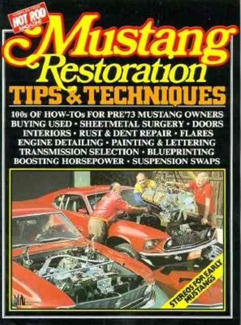 Mustang Restoration Tips and Techniques By Clarke, R. M.